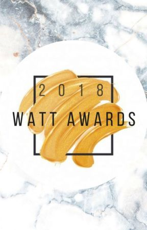 The Watt Awards 2018 [OPEN] by TheWattAwards