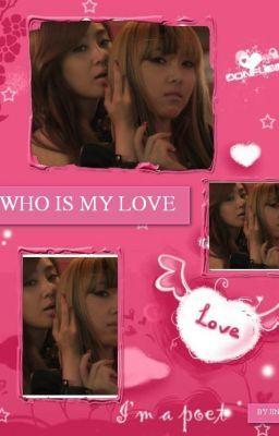 Longfic Yulsic Who Is My Love