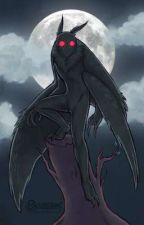 mothman Stories - Wattpad