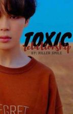 Toxic Relationship   Kookmin   by Bxngtxn895