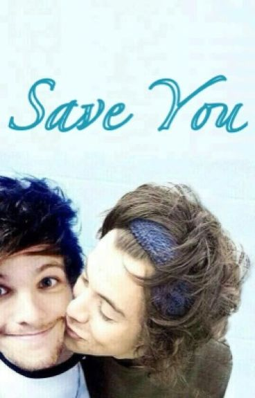 Save You / larry stylinson