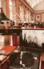 New teacher//L.R.H//✔️  by kimthorne101