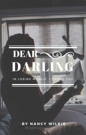 Dear Darling, ✓   by dancingindaisies