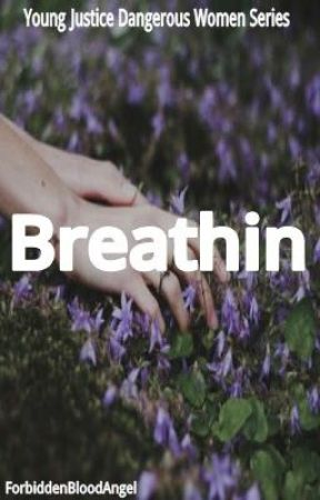 Breathin | Young Justice {Slow Updates} by ForbiddenBloodAngel