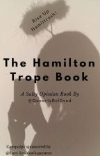 Hamilton Trope Book by QueerlyBel0ved