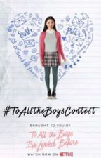 #ToAllTheBoysContest by mika_makes2