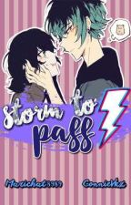 ❝ STORM TO PASS ❞  ϟ OS • LUKANETTE [+18] by Krissnnie