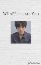 We Appreciate You by JoyCanReadWow