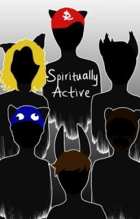 Spiritually Active [Book 1] (Creature Hybrid AU) by mintberrysunrise