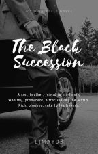 The Black Succession by LJMay03