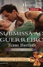 Submissa ao Guerreiro - 07 - Clã MacLerie  by FMarques1