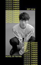LITTLE THINGS。jinhwan by FAKERAYNA