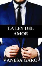 La Ley del Amor by VanesaGaro