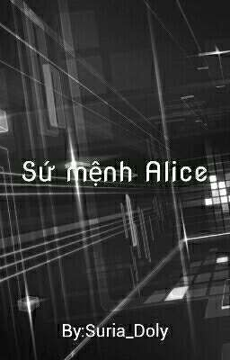 Sứ mệnh Alice