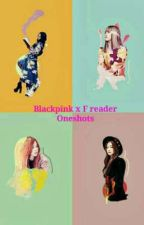 Blackpink x Reader | Imagines by chelseajrfelix