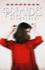 Premades by BelWysocki