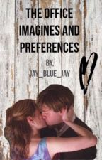 The Office Preferences and Imagines by Jay_Blue_Jay