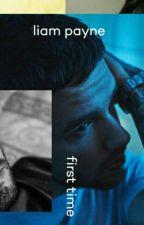 Liam Payne - First Time by slayin_zayn