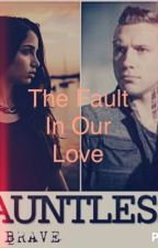 The Fault In Our Love ::HIATUS:: by LukeMahBae