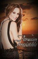 Atracción Irresistible♥ |Z.M| by niallerdrunk