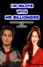 I'm Inlove With Mr.Billionaire [COMPLETED] by Chenganning