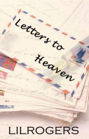 Letters to Heaven - Wattpad