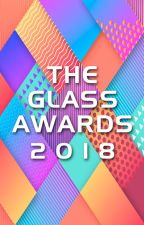 The Glass Awards 2018 by TheGlassAwards