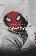 Peter Parker One-Shots  by Marvelous_Melie
