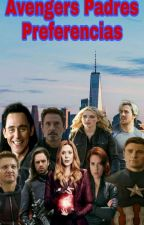 Avengers Padres Preferencias by ItsIsabellaRogers