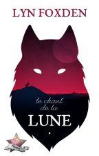 Le Chant de la Lune by LynFoxden