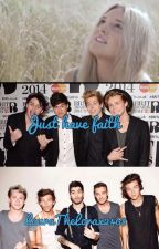 Just Have Faith (One Direction/5SOS) by LauraTheLorax2468