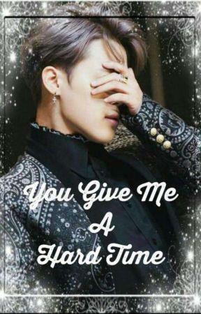 You give me a hard time  by kadambini