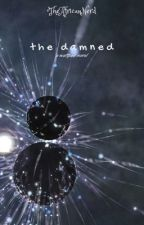The Damned by TheAfricanNerd