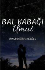 Umut   BAL KABAĞI- I by ozy_doglu