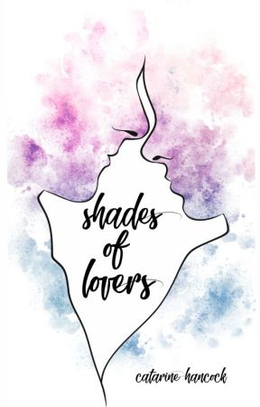 shades of lovers by catarinehancock