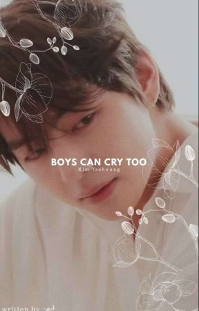 Boys Can Cry Too | TAEHYUNG by jkookprint