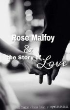 Rose Malfoy and the Story of Love- ein Dramione OneShot by nymiiiiiiiii