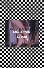 cinnamon bread by dolanweed