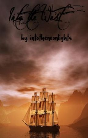 Into the West (A Lord of the Rings Fan Fic) by intotheneonlights