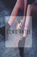 NADA SERÁ COMO ANTES by soykiiel