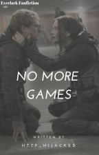 No More Games by http_hijacked