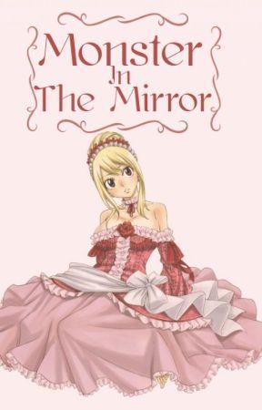 Monster In The Mirror [Nalu] by Sachiko_mokomo