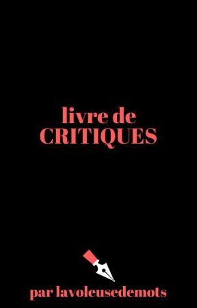 Critiques by lavoleusedemots