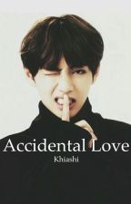 Accidental Love // Taehyung x Reader // BTS Fanfic by Khiashi