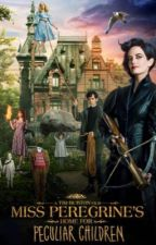 Miss Peregrine's Peculiar's Back Stories by gabby_lams_shipper