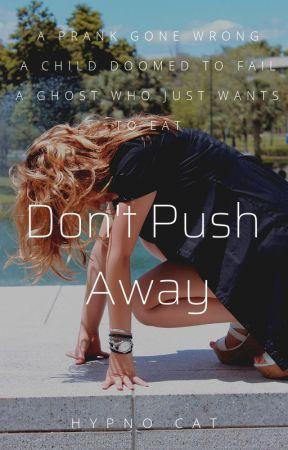 Don't Push Away by IAmHypnoCat