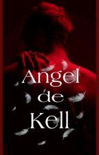 Ángel de Kell » [Dicxks: 1.5] by Paulina_Ax