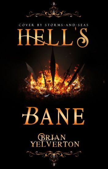 Hell's Bane (COMPLETED)