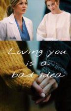 Loving you is a bad idea by walshcarosella