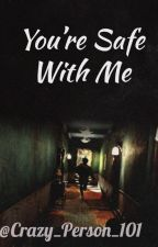 You're Safe With Me [BTS X Reader] Yandere Ff *EDITING* by Crazy_Person_101